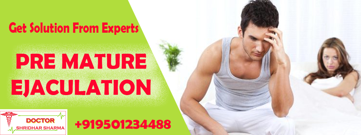 pre mature ejaculation Treatment in india